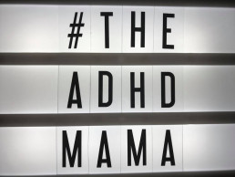 Lightbox with ADHD MAMMA written